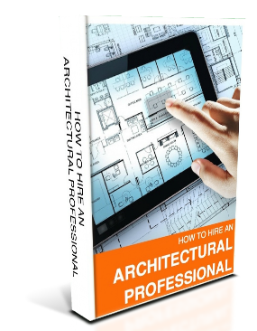 How to Hire an Architectural Professional
